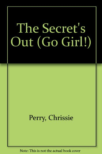 9781921417184: The Secret's Out (Go Girl!)