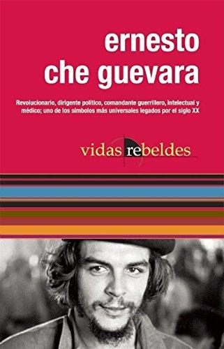 9781921438028: Che Guevara: Vidas Rebeldes (Spanish Edition)
