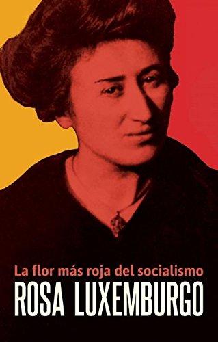 9781921438561: Rosa Luxemburgo: La flor más roja del socialismo (Spanish Edition)