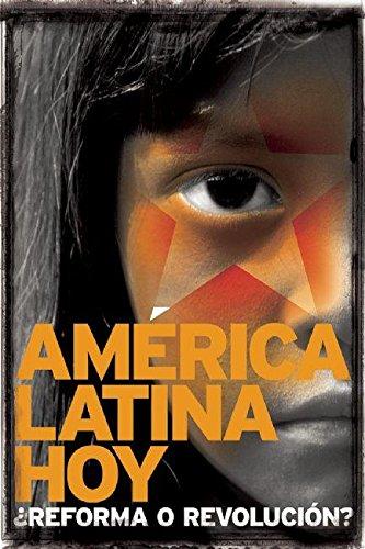 9781921438721: América Latina hoy: ¿reforma o revolución? (Contexto Latinoamericano) (Spanish Edition)