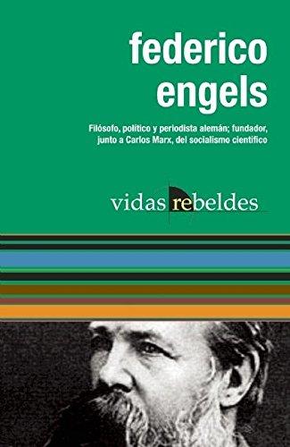 9781921438974: Federico Engels: Vidas Rebeldes (Spanish Edition)