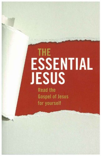 The Essential Jesus: Read the Gospel of: Unknown