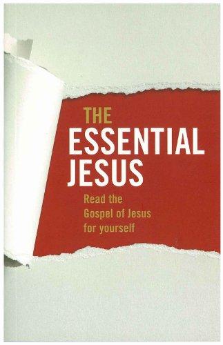 9781921441271: The Essential Jesus: Read the Gospel of Jesus for Yourself