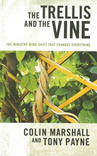 The Trellis and the Vine: The Ministry: Colin Marshall