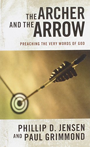 9781921441806: Archer and the Arrow : Preaching the very words of God
