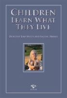 9781921462047: Children Learn What They Live