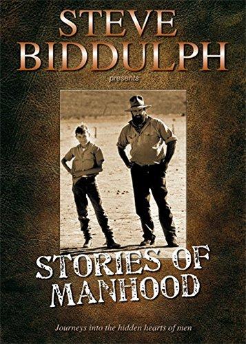 9781921462108: Stories of Manhood: Journeys into the Hidden Hearts of Men Gift Edition