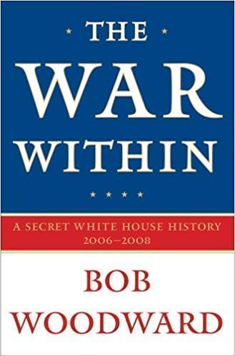 9781921470103: The War Within: A Secret White House History, 2006-2008