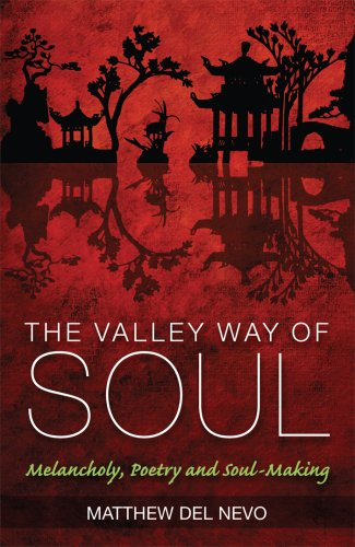 9781921472084: Valley Way of Soul: Melancholy, Poetry and Soul-Making