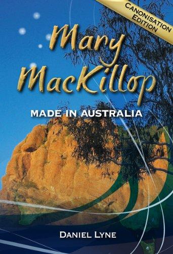 9781921472596: Mary MacKillop: Made in Australia