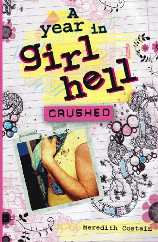 9781921502286: Crushed (A Year in Girl Hell)