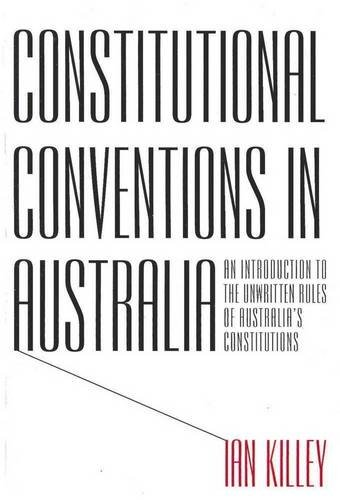 Constitutional Conventions in Australia: Killey, Ian
