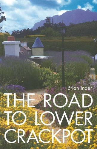 The Road to Lower Crackpot: Inder, Brian