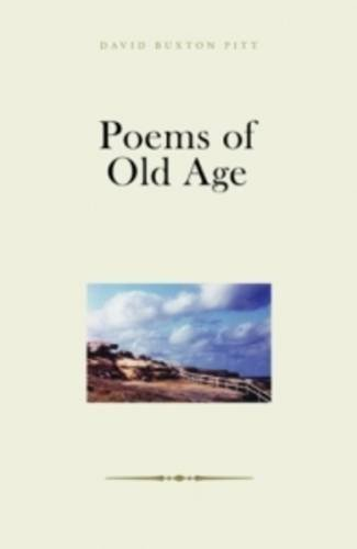 Poems of Old Age: Pitt, David