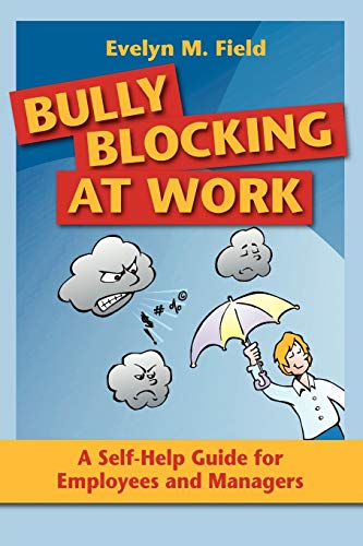 9781921513442: Bully Blocking at Work: A Self-Help Guide for Employees and Managers