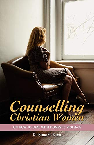 9781921513503: Counselling Christian Women on How to Deal With Domestic Violence