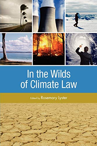 9781921513640: In the Wilds of Climate Law