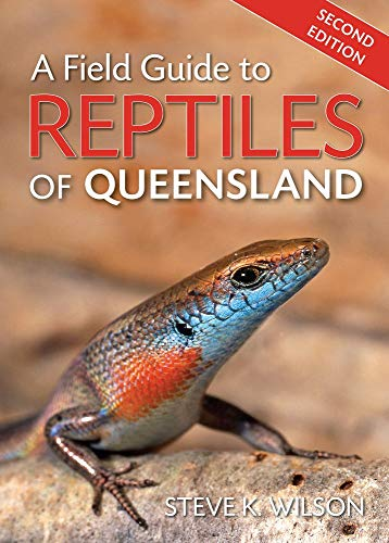 9781921517488: A Field Guide to Reptiles of Queensland