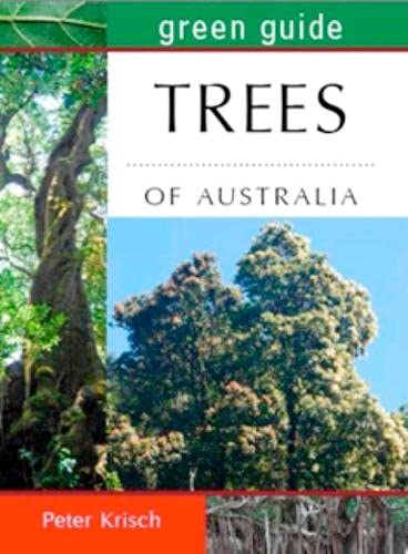 9781921517525: Green Guide to Trees of Australia