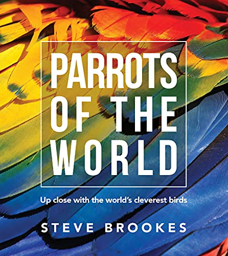 9781921517716: Parrots of the World