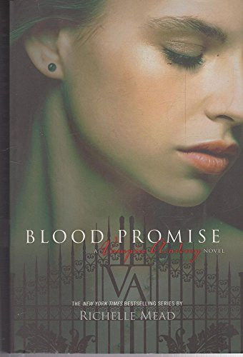 9781921518294: Blood Promise - A Vampire Academy Novel