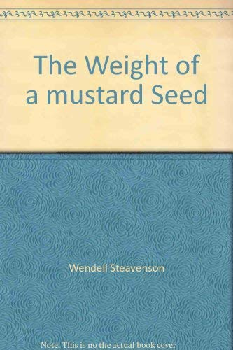 9781921520068: The Weight of a mustard Seed