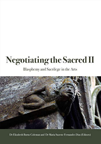 9781921536267: Negotiating the Sacred II: Blasphemy and Sacrilege in the Arts