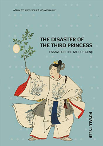 9781921536663: The Disaster of the Third Princess: Essays on The Tale of Genji