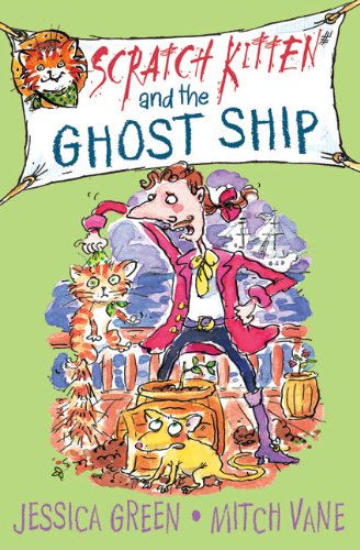 Scratch Kitten and the Ghost Ship: Jessica Green