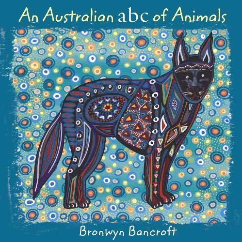 9781921541124: An Australian ABC of Animals