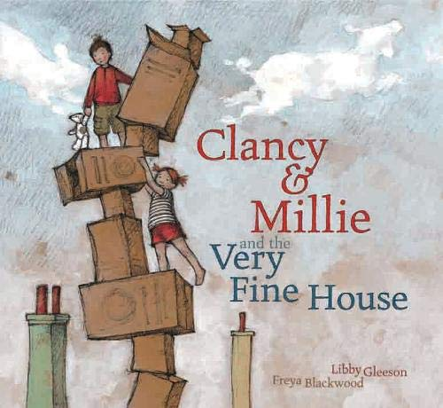 9781921541193: Clancy and Millie and the Very Fine House: Little Hare Books