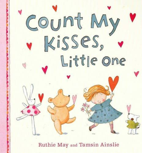 9781921541254: Count My Kisses, Little One