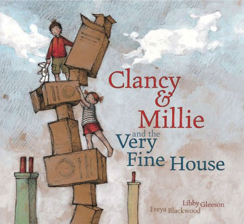 9781921541902: Clancy and Millie and the Very Fine House