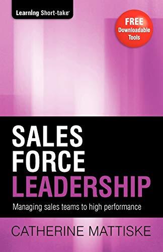 Sales Force Leadership: Catherine Mattiske