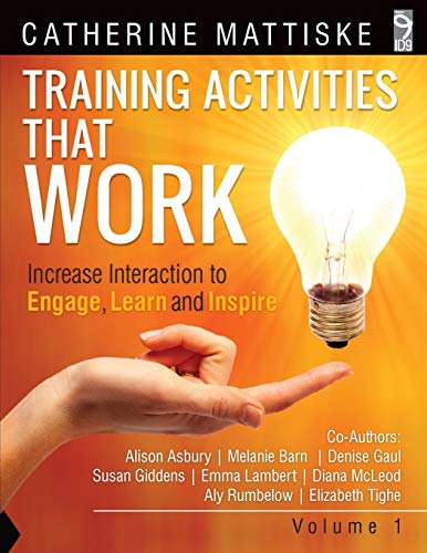 Training Activities That Work Volume 1: Mattiske, Catherine; Asbury, Alison; Barn, Melanie