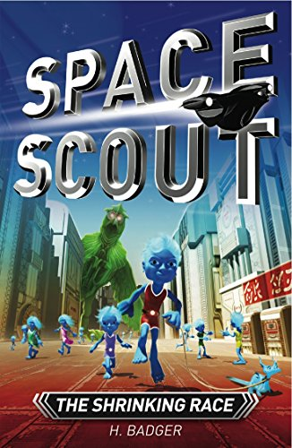 The Shrinking Race (Space Scout): Badger, H.