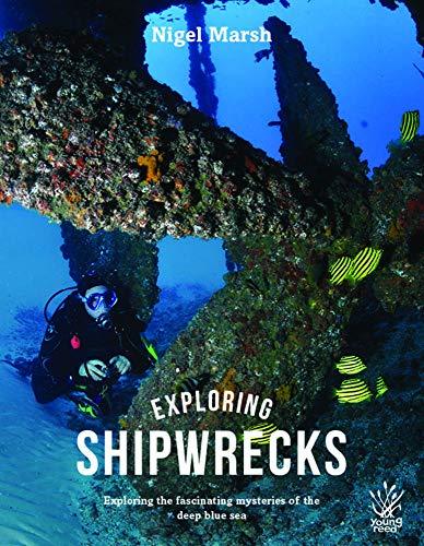 Young Reed Exploring Shipwrecks: Nigel Marsh