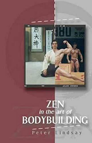 9781921596131: ZEN in the art of Bodybuilding