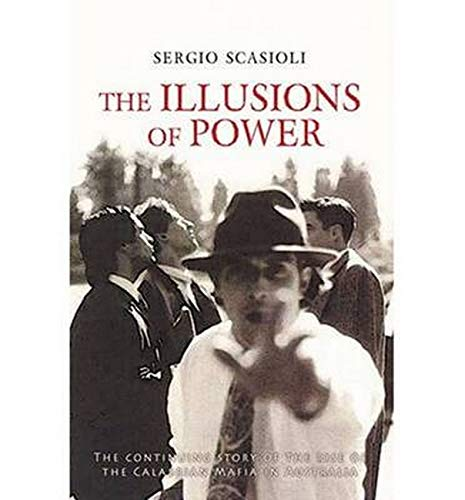 9781921596742: The Illusions of Power