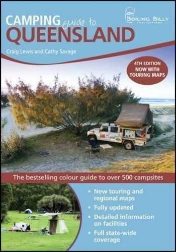 9781921606151: Camping Guide to Queensland: The Bestselling Colour Guide to Over 500 Campsites (BOILING BILLY CAMPING GUIDES)