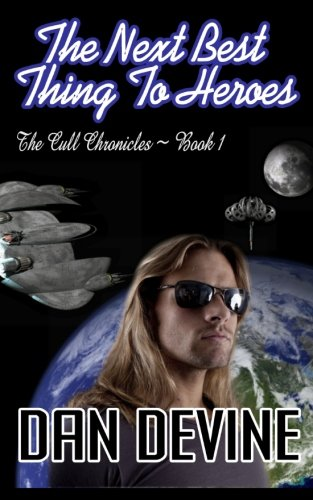 9781921636332: The Cull Chronicles Book 1: The Next Best Thing to Heroes