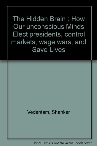 9781921640247: The Hidden : How Our Inconscious Minds Elect Presidents, Control Markets, Wage Wars, and Save Our Lives.