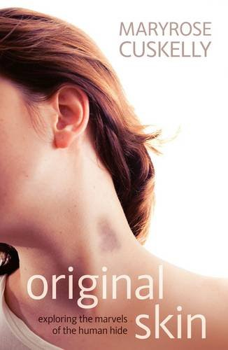 9781921640582: Original Skin: Exploring the Marvels of the Human Hide