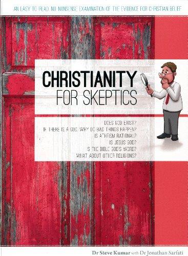 Christianity for Skeptics: Dr Steve Kumar