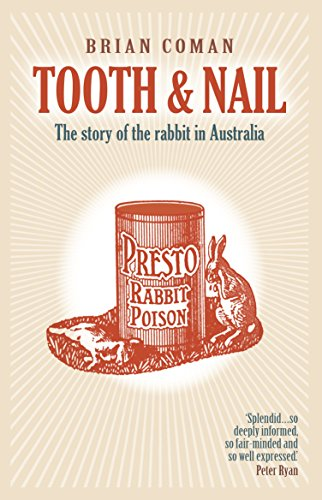 9781921656385: Tooth & Nail: The Story of the Rabbit in Australia