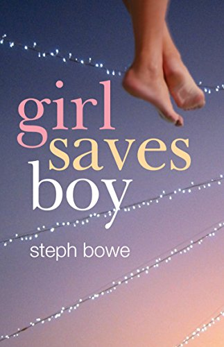 Girl Saves Boy: Bowe, Steph