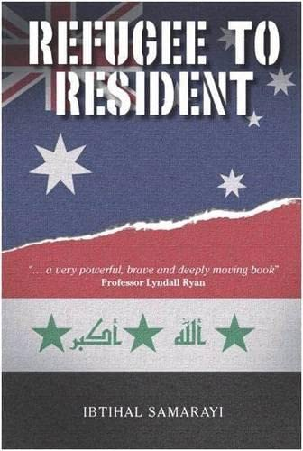9781921665424: Refugee to Resident