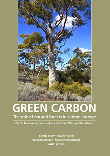 Green Carbon: The Role of Natural Forests in Carbon Storage. Part 2. Biomass Carbon Stocks in the ...