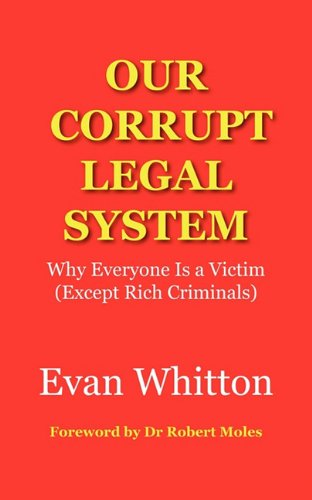 Our Corrupt Legal System (1921681071) by Evan Whitton