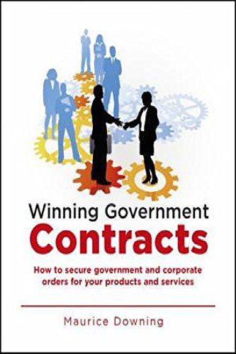 9781921683619: Winning Government Tenders: How to Understand the Australian Tendering Process and Write Proposals That Win Consistent Business